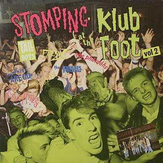 STOMPING AT THE KLUB FOOT : Volume 2