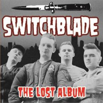 SWITCHBLADE : The Lost Album