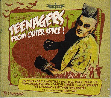 TEENAGERS FROM OUTER SPACE : Various Artists