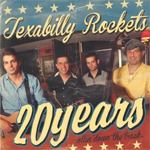 TEXABILLY ROCKETS : 20 Years Rollin' Down The Track