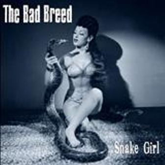 BAD BREED, THE : Snake girl