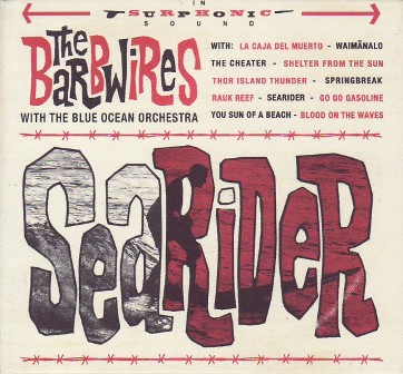 BARBWIRES, THE : Searider