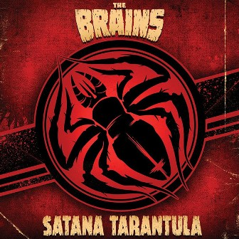 BRAINS, THE : Santana Tarantula