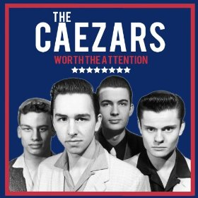 THE CAEZARS : WORTH THE ATTENTION