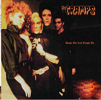 CRAMPS, THE : Songs the Lord Thaught Us ( Deluxe version)