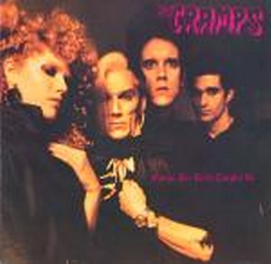 THE CRAMPS :SONGS THE LORD TAUGHT US