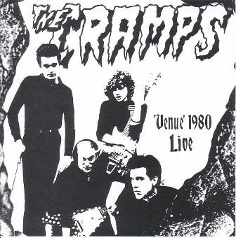 CRAMPS, THE : Venue 1980 Live