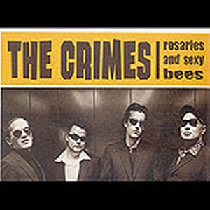 CRIMES, THE : Rosaries And Sexy Bees
