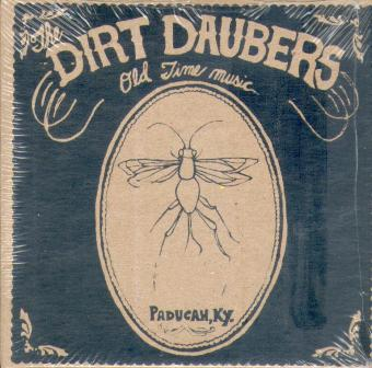 DIRT DAUBERS, THE : Old Time Music