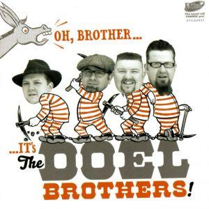 DOEL BROTHERS, THE : Oh Brother....