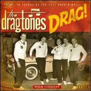 DRAGTONES, THE : Drag!