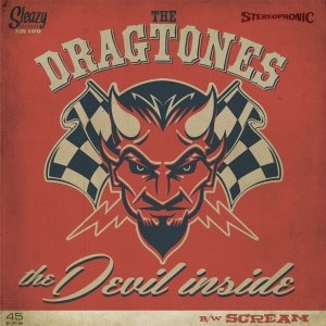 DRAGTONES, THE : The devil inside