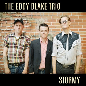 EDDY BLAKE TRIO, THE : Stormy