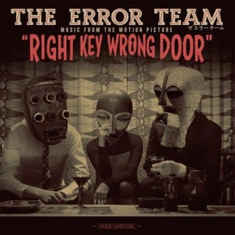 ERROR TEAM, THE : Right Key Wrong Door