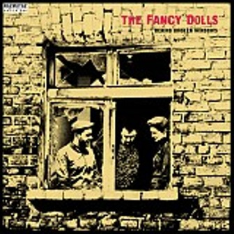 FANCY DOLLS, THE : Behind Broken Windows