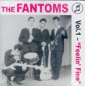FANTOMES,THE : Feelin Fine (VOL1)