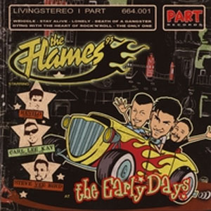 FLAMES, THE : The early days