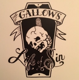 GALLOWS, THE : Life Of Sin