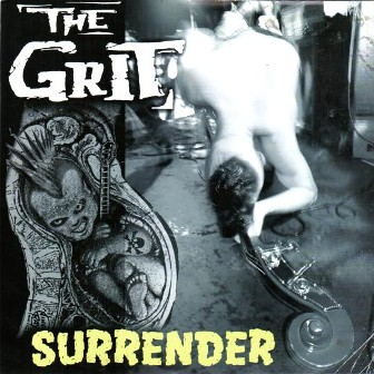 GRIT, THE : Surrender
