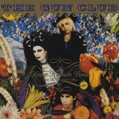 GUN CLUB, THE : Danse Kalinda Boom