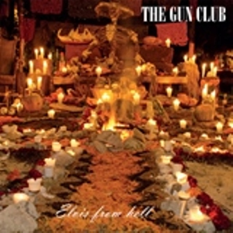 GUN CLUB, THE : Elvis From Hell