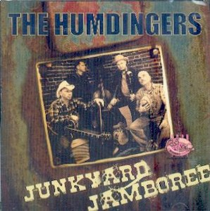 HUMDINGERS,THE : JUNKYARD JAMBOREE