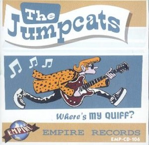 JUMPCATS, THE : Where's My Quiff?