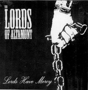 THE LORDS OF ALTAMONT : LORDS HAVE MERCY