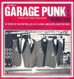 MONSTERS, THE : Garage Punk volume 1