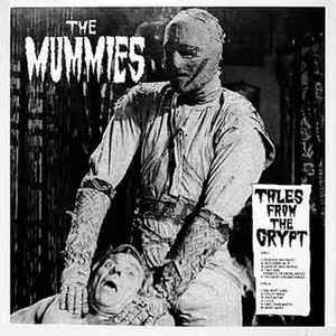 MUMMIES, THE : Tales From The Crypt