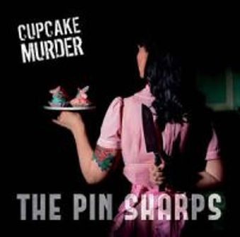 PIN SHARPS, THE : Cupcake Murder