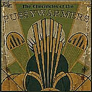 THE PUSSYWARMERS: THE CHRONICLES OF THE ...