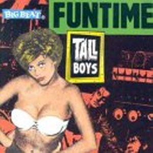 THE TALL BOYS: FUNTIME