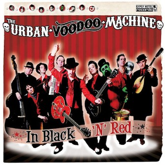 URBAN VOODOO MACHINE, THE : In Black 'n'Red