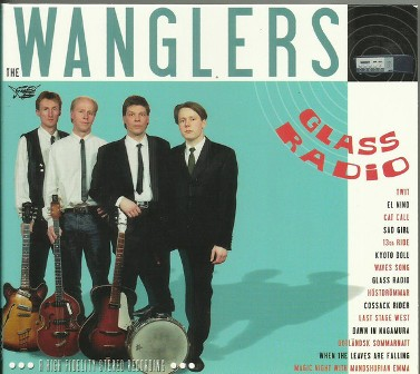 WANGLERS, THE : Glass Radio