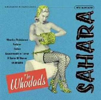 WHODADS, THE : Sahara