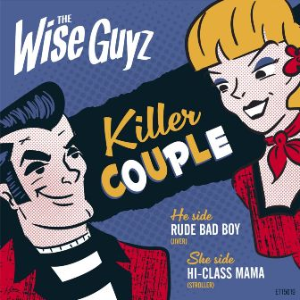 WISE GUYS, THE : Killer Couple