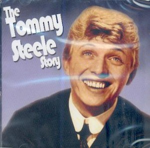TOMMY STEELE : The Tommy Steele Story