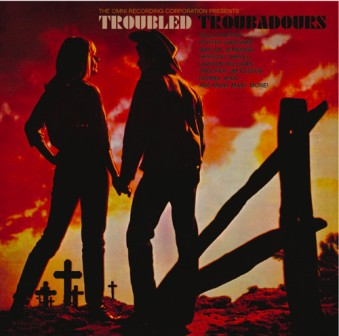 TROUBLED TROUBADOURS : vol. 1