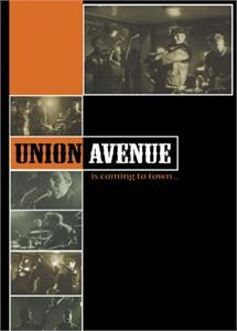 UNION AVENUE : Is Coming To Town
