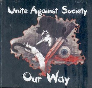 UNITE AGAINST SOCIETY : Our Way