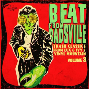 BEAT FROM BADSVILLE : Volume 3