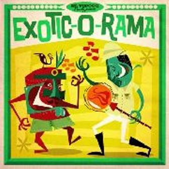 EXOTIC-O-RAMA : Volume 1