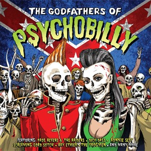 THE GODFATHERS OF PSYCHOBILLY : Various Artists