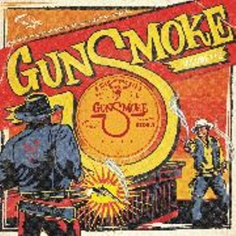 GUNSMOKE : Volume 1 & 2