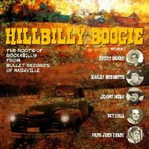 HILLBILLY BOOGIE : The Roots Of Rockabilly