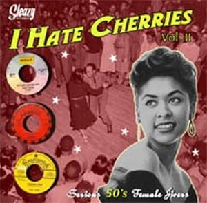 I HATE CHERRIES : Volume 2