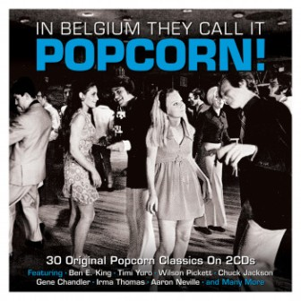 IN BELGIUM THEY CALL IT POPCORN! : 30 Original Popcorn Classics on 2 CDs