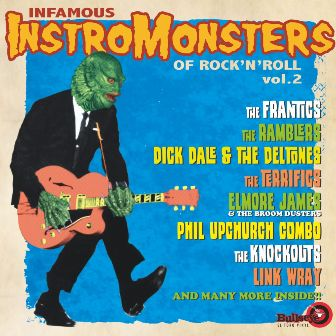 INFAMOUS INSTROMONSTERS OF R'N'R : Vol.2  ,1953-1961