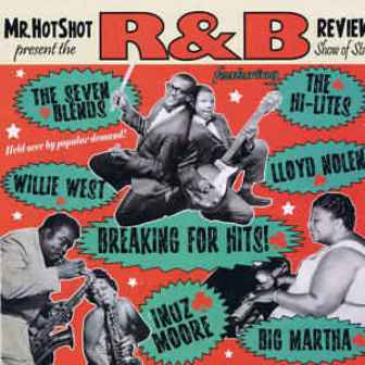 MR. HOT SHOT THE R&B REVIEW : Volume 4